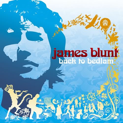 back to bedlam Fr. James Blunt
